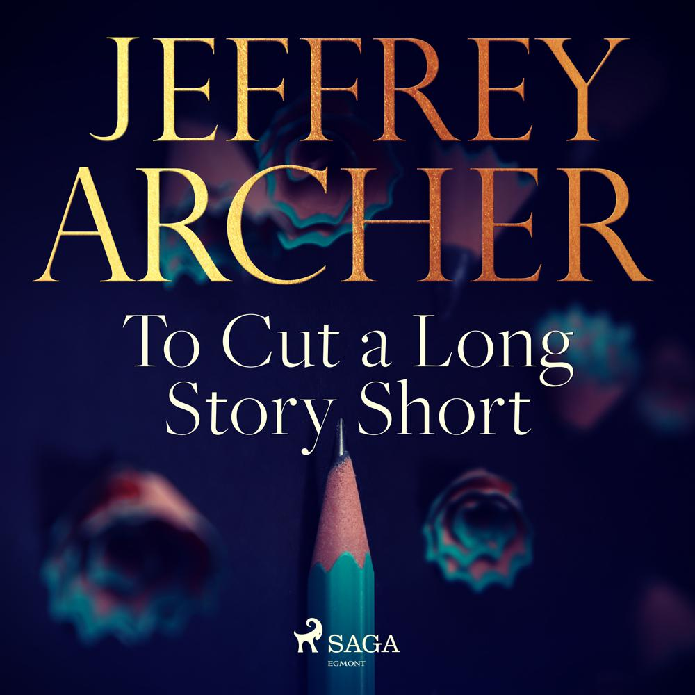 Jeffrey Archer To Cut A Long Story Short Audiobook on xigxag